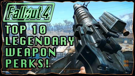 TOP 10 Legendary Weapon Perks! | Fallout 4 - YouTube