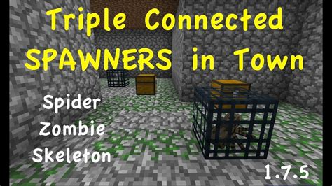 Triple Connected Spawner IN Town | Zombie, Spider
