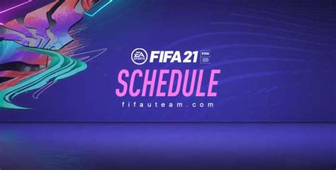 FIFA 21 Schedule - New Daily Content and FUT 21 Dates